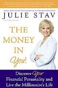 Money in You! Discover Your Financial Personality and Live the Millionaire's Life