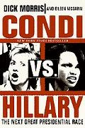 Condi Vs. Hillary The Next Great Presidential Race