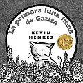 La Primera Luna Llena De Gatita / Kitten's First Full Moon