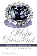 Hope Diamond The Legendary History Of A Cursed Gem
