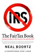FairTax Book Saying Goodbye to the Income Tax and the IRS
