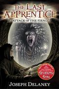 Attack of the Fiend (The Last Apprentice Series #4)