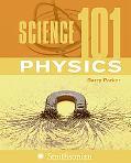 Science 101 Physics