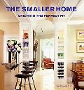 Smaller Home Creating The Perfect Fit