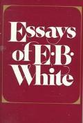 Essays of E.b.white