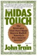 The Midas Touch: The Strategies That Have Made Warren Buffet America's Pre-eminent Investor ...