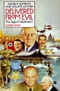 Delivered from Evil The Saga of World War II