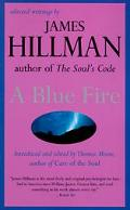Blue Fire Selected Writings