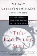 Evolving Self A Psychology for the Third Millenium