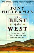 Best of the West An Anthology of Classic Writing from the American West