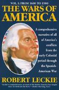 Wars of America: From 1600 to 1900, Vol. 1 - Robert Leckie - Paperback - NEW UPDATE