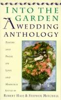 Into the Garden A Wedding Anthology