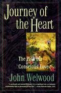 Journey of the Heart The Path of Conscious Love