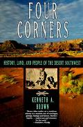 Four Corners History, Land and People of the Desert Southwest