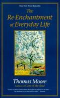 Re-Enchantment of Everyday Life
