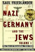 Nazi Germany and the Jews The Years of Persecution 1933-1939