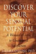 Discover Your Sensual Potential A Woman's Guide to Guaranteed Satisfaction
