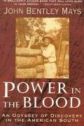 Power in the Blood: Land, Memory and a Southern Family