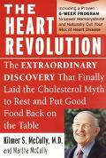 Heart Revolution The Extraordinary Discovery That Finally Laid the Cholesterol Myth to Rest ...