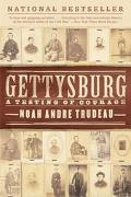 Gettysburg A Testing of Courage