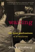 Waiting The True Confessions of a Waitress