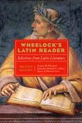 Wheelock's Latin Reader Selections from Latin Literature