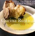 Cucina Rustica Simple, Irresistible Recipes in the Rustic Italian Style