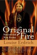 Original Fire Selected and New Poems