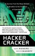 Hacker Cracker A Journey from the Mean Streets of Brooklyn to the Frontiers of Cyberspace