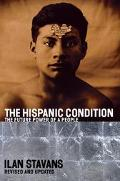 Hispanic Condition The Power of a People