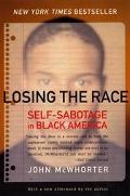 Losing the Race Self-Sabotage in Black America