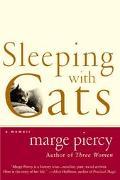 Sleeping With Cats A Memoir