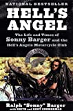 Hell's Angel The Life and Times of Sonny Barger and the Hell's Angels Motorcycle Club