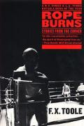 Rope Burns Stories from the Corner