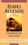 Cuentos De Eva Luna/the Stories of Eva Luna