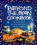 Beyond the Moon Cookbook