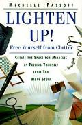 Lighten Up! Free Yourself from Clutter