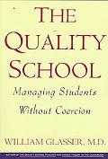 Quality School Managing Students Without Coercion