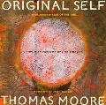 Original Self Living With Paradox and Originality