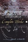 Arthur Rimbaud Complete Works