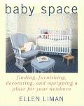 Baby Space: A Guide for Growing Families with Shrinking Space