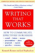 Writing That Works How to Communicate Effectively in Business