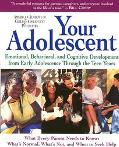 Your Adolescent Emotional, Behavioral, and Cognitive Development from Early Adolescence Thro...