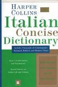 Harper Collins Italian Dictionary Italian-English, English-Italian  Concise Edition