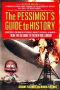 Pessimist's Guide to History