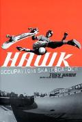 Hawk Occupation Skateboarder