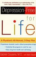 Depression-Free for Life A Physician's All-Natural, 5-Step Plan