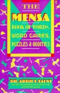 The Mensa Book of Words, Word Games, Puzzles & Oddities