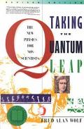 Taking the Quantum Leap The New Physics for Nonscientists