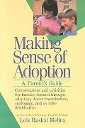 Making Sense of Adoption A Parent's Guide
